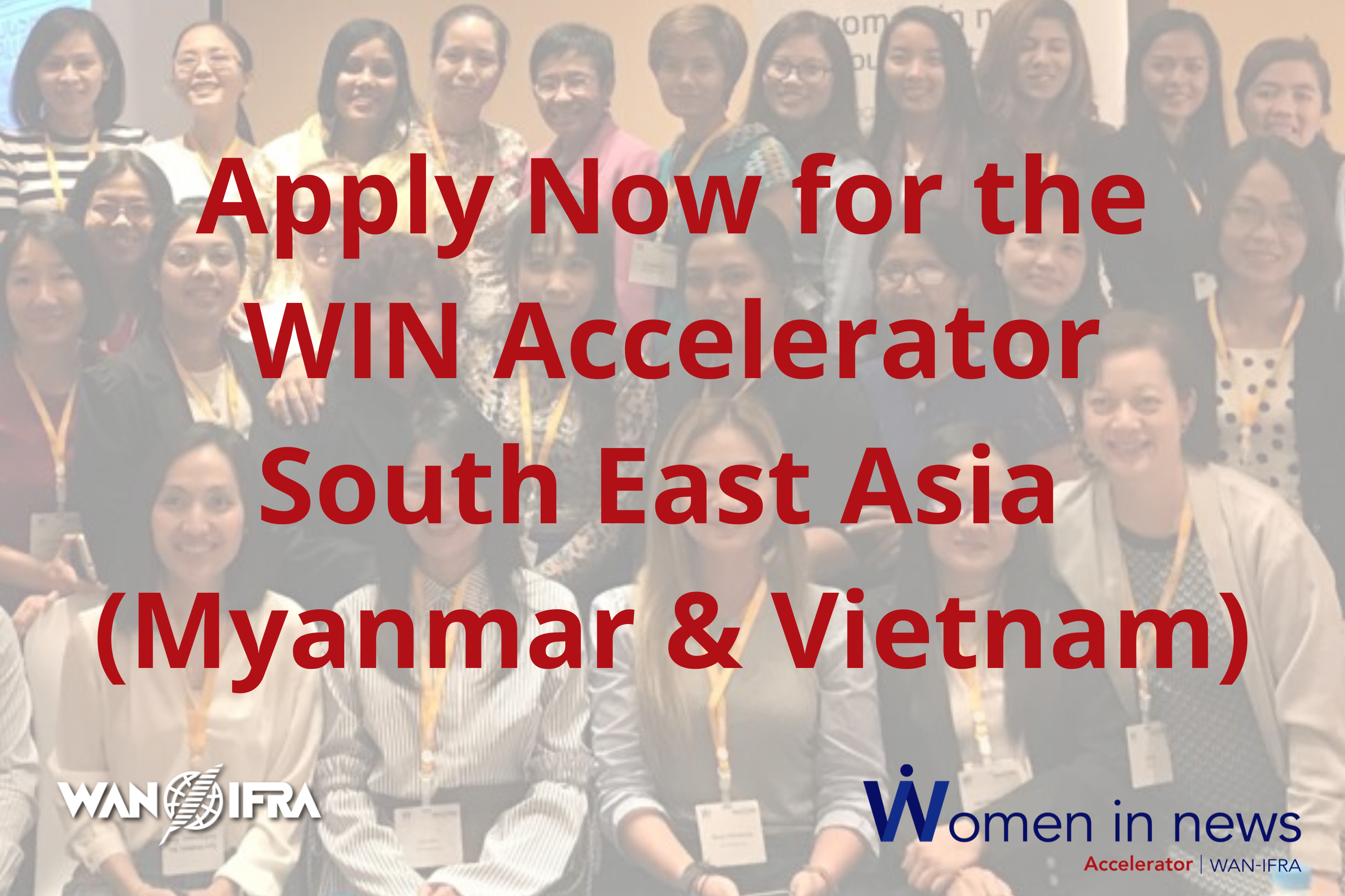 Now accepting applications for the 2020 WIN South East Asia Accelerator