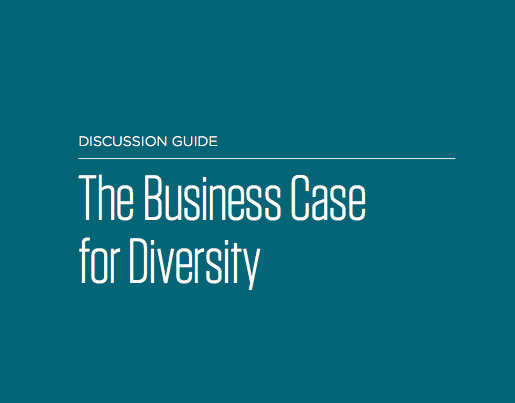 Discussion Guide: The Business Case for Diversity